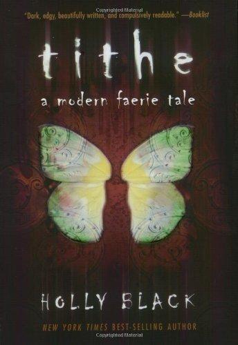 9780689867040: Tithe: A Modern Faerie Tale