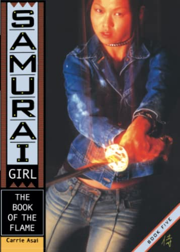 9780689867132: The Book of the Flame (5) (Samurai Girl)