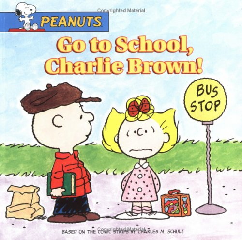 9780689868184: Go to School, Charlie Brown!