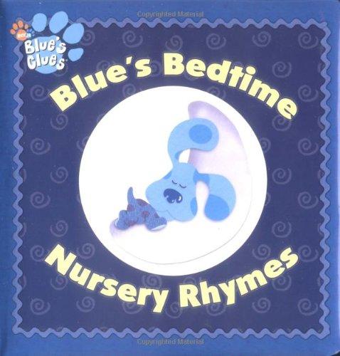 9780689868313: Blue's Bedtime Nursery Rhymes (Blue's Clues)