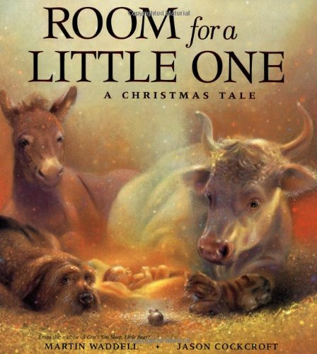 Room for a Little One: A Christmas: Martin Waddell
