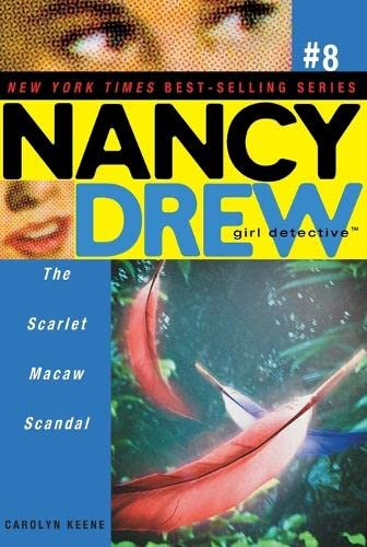 9780689868443: The Scarlet Macaw Scandal (Nancy Drew: All New Girl Detective #8)