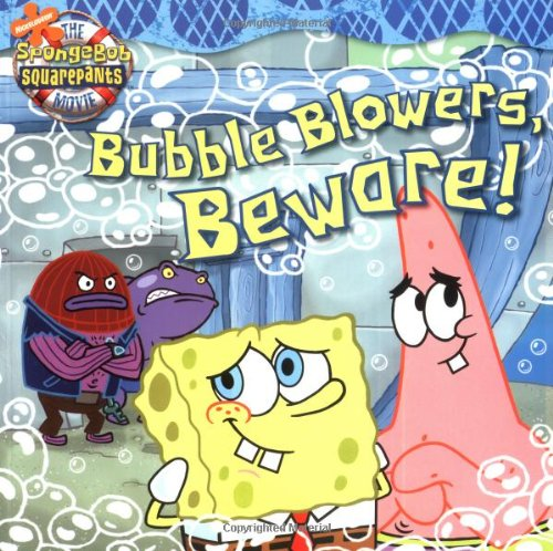 9780689868627: Bubble Blowers, Beware! (Spongebob Squarepants (8x8))