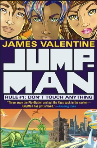 JumpMan Rule #1: Don't Touch Anything: James Valentine
