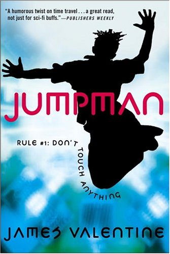 JumpMan Rule #1: Don't Touch Anything: Valentine, James
