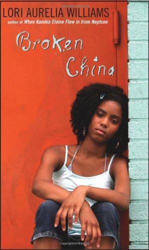 Broken China: Williams, Lori Aurelia;