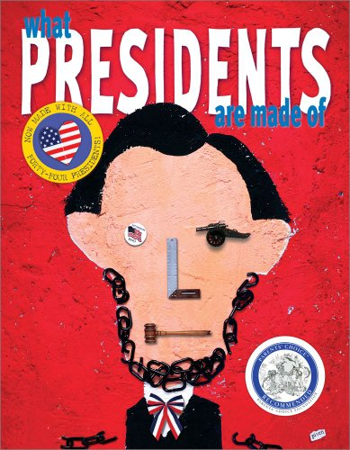9780689868801: What Presidents Are Made Of