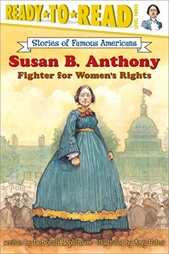 9780689869099: Susan B. Anthony: Fighter for Women's Rights (Ready-to-read SOFA)