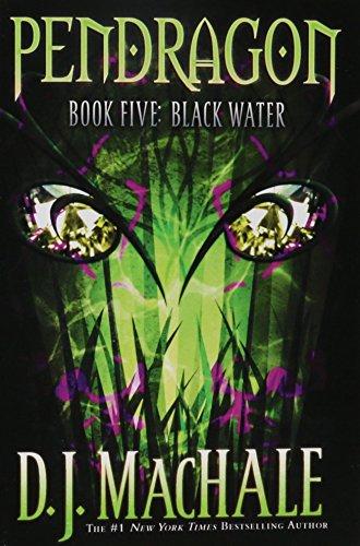 9780689869112: Black Water, Volume 5 (Pendragon)