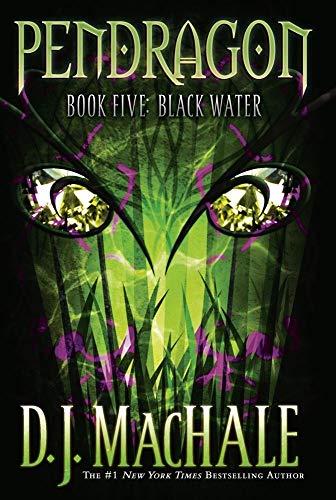 9780689869112: Black Water (Pendragon #5)