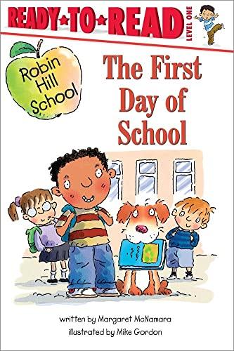 9780689869143: First Day of School (Robin Hill School)