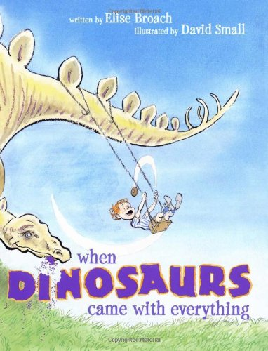 9780689869228: When Dinosaurs Came with Everything (Junior Library Guild Selection)