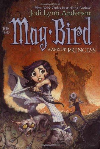 9780689869259: May Bird, Warrior Princess: Book Three