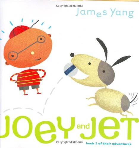 Joey and Jet: Book 1 of Their: Yang, James