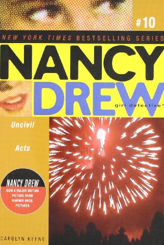 Uncivil Acts (Nancy Drew: All New Girl Detective #10) (9780689869372) by Carolyn Keene