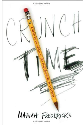 Crunch Time: Fredericks, Mariah
