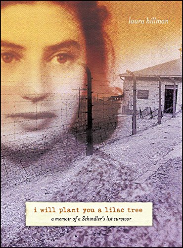 I Will Plant You a Lilac Tree: Hillman, Laura