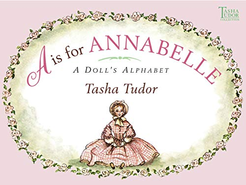 9780689869969: A is for Annabelle: A Doll's Alphabet