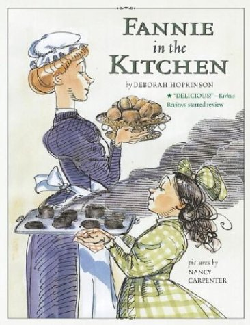 Fannie in the Kitchen: The Whole Story: Hopkinson, Deborah