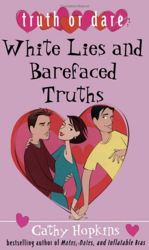 9780689870033: White Lies and Barefaced Truths (Truth or Dare)