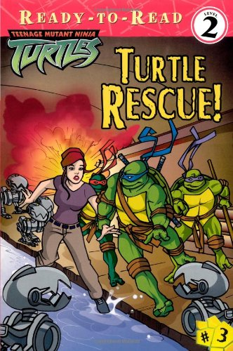 9780689870071: Turtle Rescue! (Teenage Mutant Ninja Turtles Ready-To-Read)