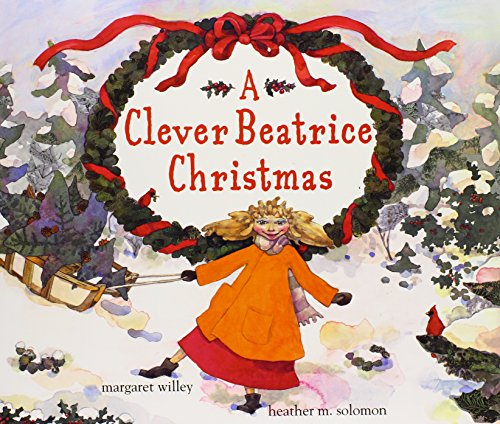 9780689870170: A Clever Beatrice Christmas