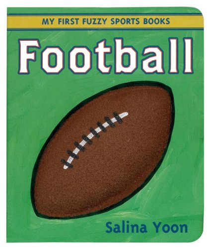 9780689870200: Football (My First Fuzzy Sports Books)