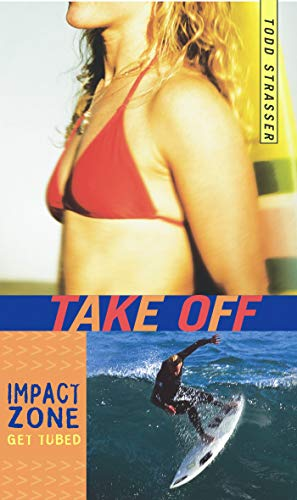 Take Off (Impact Zone) (0689870299) by Todd Strasser