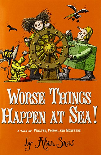 9780689870491: Worse Things Happen at Sea!: A Tale of Pirates, Poison, and Monsters (The Ratbridge Chronicles)