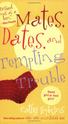 Mates, Dates, and Tempting Trouble (Mates, Dates: Hopkins, Cathy