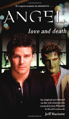 9780689870859: Love and Death (Angel)