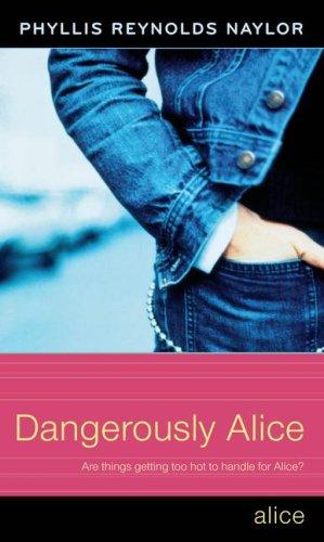9780689870958: Dangerously Alice