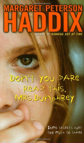 9780689871023: Don't You Dare Read This, Mrs. Dunphrey