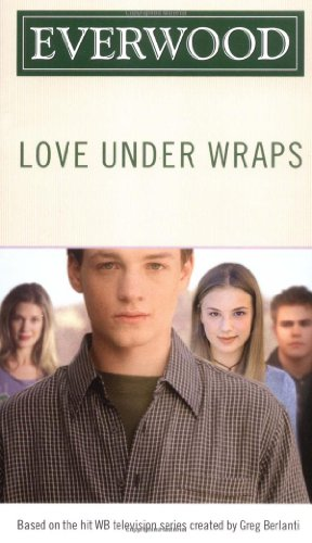 Love Under Wraps (3) (Everwood): Harrison, Emma