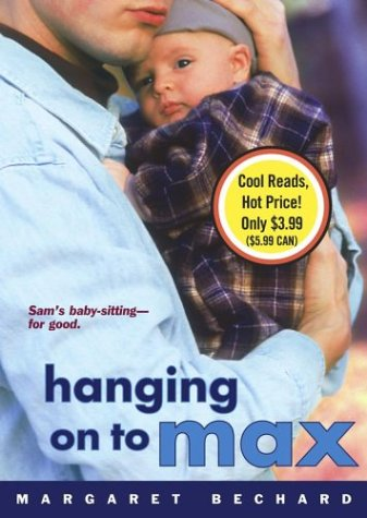 9780689871276: Hanging on to Max