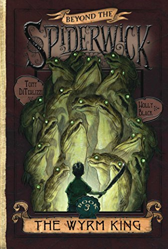 9780689871337: The Wyrm King (Beyond the Spiderwick Chronicles, Book 3)