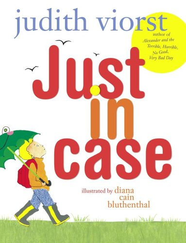 Just in Case (0689871643) by Judith Viorst