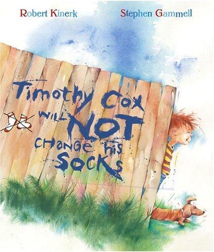 Timothy Cox Will Not Change His Socks: Kinerk, Robert