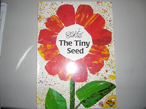 The Tiny Seed: Eric Carle