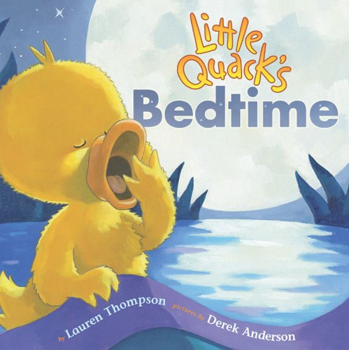 Little Quack's Bedtime: Lauren Thompson