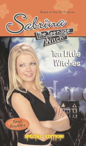 9780689872754: Ten Little Witches (Sabrina, the Teenage Witch)
