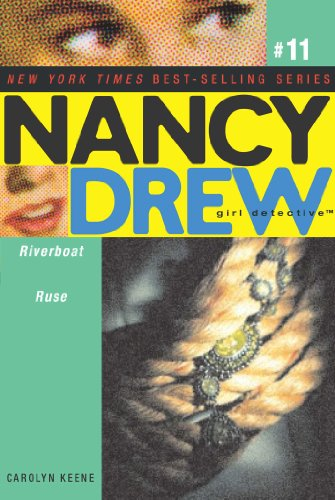 9780689873355: Riverboat Ruse (Nancy Drew: All New Girl Detective #11)