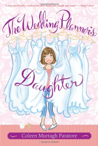 9780689873409: The Wedding Planner's Daughter (The Wedding Planner's Daughter #1)