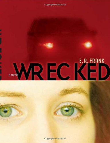 9780689873836: Wrecked (Richard Jackson Books (Atheneum Hardcover))