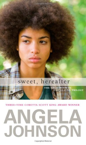 Sweet, Hereafter: Angela Johnson