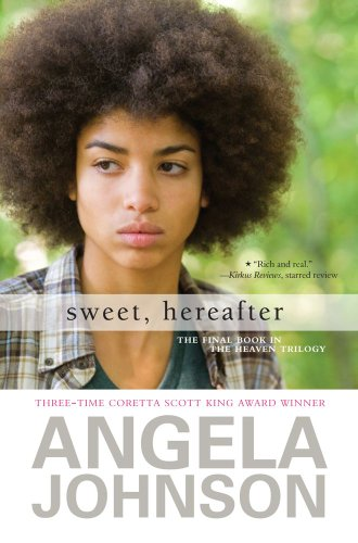 Sweet, Hereafter (The Heaven Trilogy) (0689873867) by Johnson, Angela