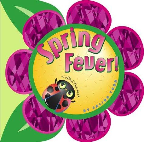 9780689874246: Spring Fever!: A Petal Tab Book
