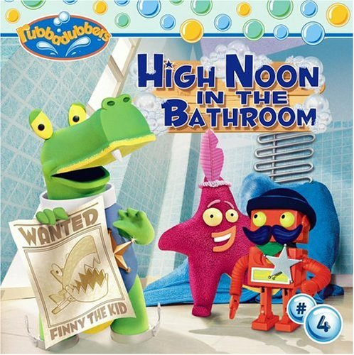 9780689874260: High Noon in the Bathroom