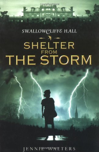 9780689875281: Shelter from the Storm (Swallowcliffe Hall Trilogy)