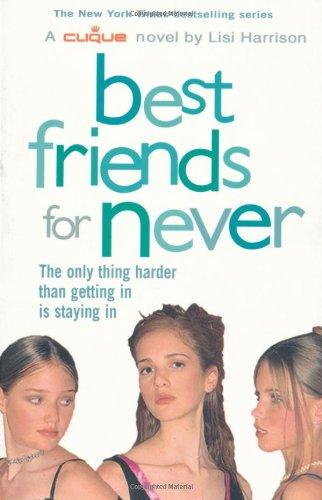 9780689875458: Best Friends for Never: Bk. 2 (Clique)